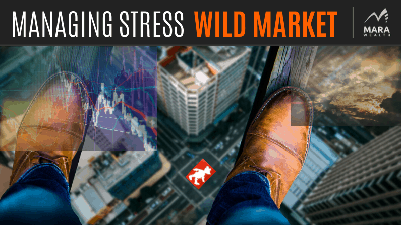 How to Manage Stress in a Volatile Market
