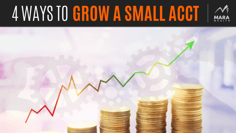 Top Four Ways To Build From a Small Trading Account