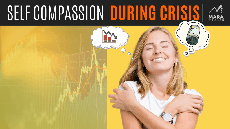 How to Treat Yourself with Self-Compassion during a Crisis